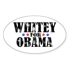 Whitey For Obama Sticker (Oval)