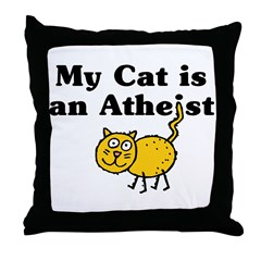 My Cat Is An Atheist Throw Pillow