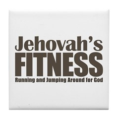 Jehovah's Fitness Tile Coaster