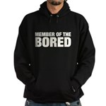 Member of the Bored Hoodie (dark)