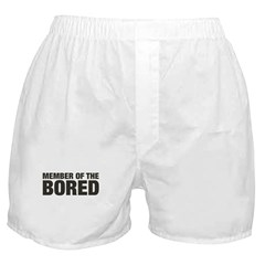 Member of the Bored Boxer Shorts