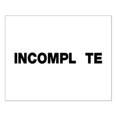 INCOMPL_TE Small Poster