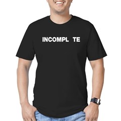 INCOMPL_TE Men's Fitted T-Shirt (dark)