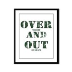 Over & Out Framed Panel Print