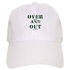 Over & Out Cap