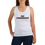 No Comment Women's Tank Top