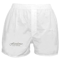 Flatulence Is A Virtue Boxer Shorts