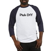  Pish Off Baseball Jersey