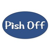  Pish Off Oval Sticker