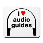 I Love Audio Guides Mousepad