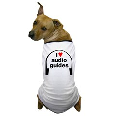 I Love Audio Guides Dog T-Shirt