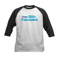 I Have 500+ Followers Kids Baseball Jersey