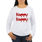 Happy Happy Joy Joy Women's Long Sleeve T-Shirt