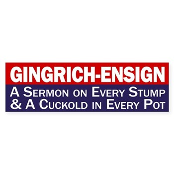 Gingrich-Ensign: A Cuckold in Every Pot