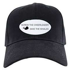 Screw the Cheerleader - Save the Whales Black Cap