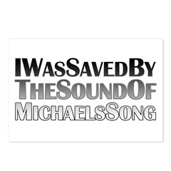 I Was Saved By The Sound Of Michael's Song Postcards (Package of 8)
