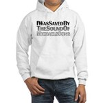I Was Saved By The Sound Of Michael's Song Hooded Sweatshirt