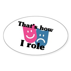 That's How I Role Sticker (Oval)