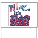 Flag Day Yard Sign