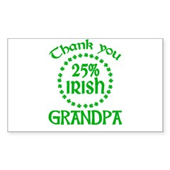 25% Irish - Thank You Grandpa Sticker (Rectangle)