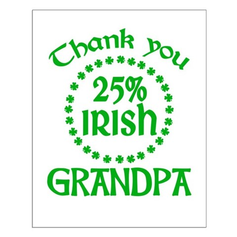 25% Irish - Grandpa Small Poster