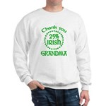 25% Irish - Thank You Grandma Sweatshirt