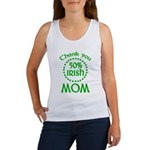 50% Irish - Thank You Mom Women's Tank Top