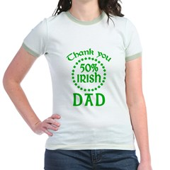 50% Irish - Thank You Dad Jr. Ringer T-Shirt