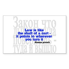 Law is like the shaft of a cart.. Sticker (Rectangle)