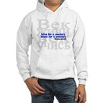 Live for a Century, Learn for a Century Hooded Sweatshirt
