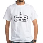 Number One Rosa Fan White T-Shirt