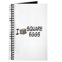 I Love Square Eggs Journal