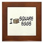 I Love Square Eggs Framed Tile