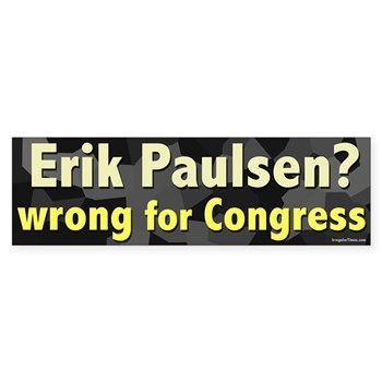 Bumper Sticker against Erik Paulsen for Congress