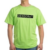 Democrat Label Green T-Shirt