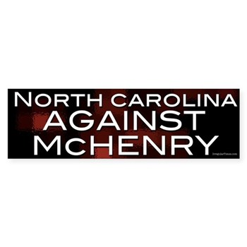 North Carolina Against Patrick McHenry Bumper Sticker