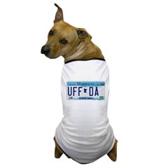 Uffda License Plate Shop Dog T-Shirt