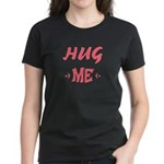 hug me, love, valentine, woman, mother, t-shirt and gifts, Lore M