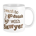 I want to go dutch w/Sawyer Mug