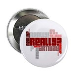 "Really? 2.25"" Button (100 pack)"