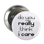 """i Don't Care 2.25"""" Button (100 pack)"""