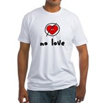 No Love Heart Fitted T-Shirt