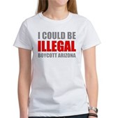 Could Be Illegal - Boycott AZ Women's T-Shirt