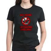 No More Offshore Drilling Women's Dark T-Shirt