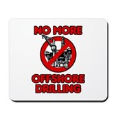 No More Offshore Drilling Mousepad