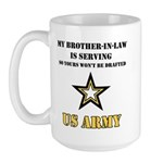 Army - Brother-in-law Serving Large Mug