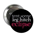 Tent Scene, Leg Hitch, Eclipse 2.25&quot; Button