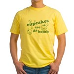 Cupcakes Are Da Bomb Yellow T-Shirt