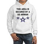AREA SECURED US AIRMAN Hooded Sweatshirt