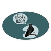  Singer with a Band Sticker (Oval)